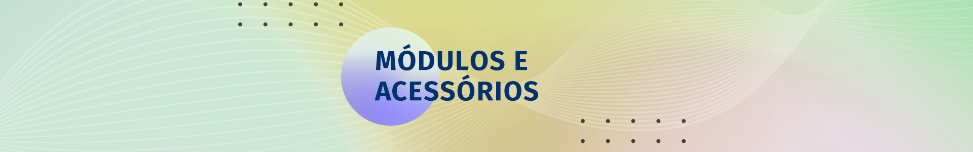 Banner categoria - Modulos e acessorios